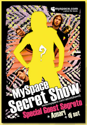 My Space Secret Show Roma 2 Dicembre