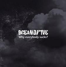 OCEANDRIVE - Why everybody sucks?