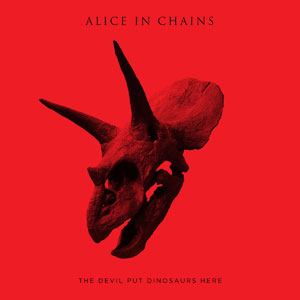 aliceinchains-the-devil-put-dinosaurs-here