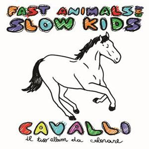 Fast-Animals-Slow-Kids-Cavalli