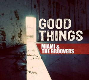 miami-groovers-good-thing