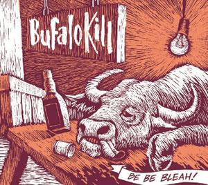 Bufalo-Kill-Be-Be-Bleah