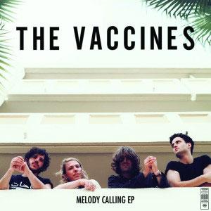 thevaccines-melodycallingep