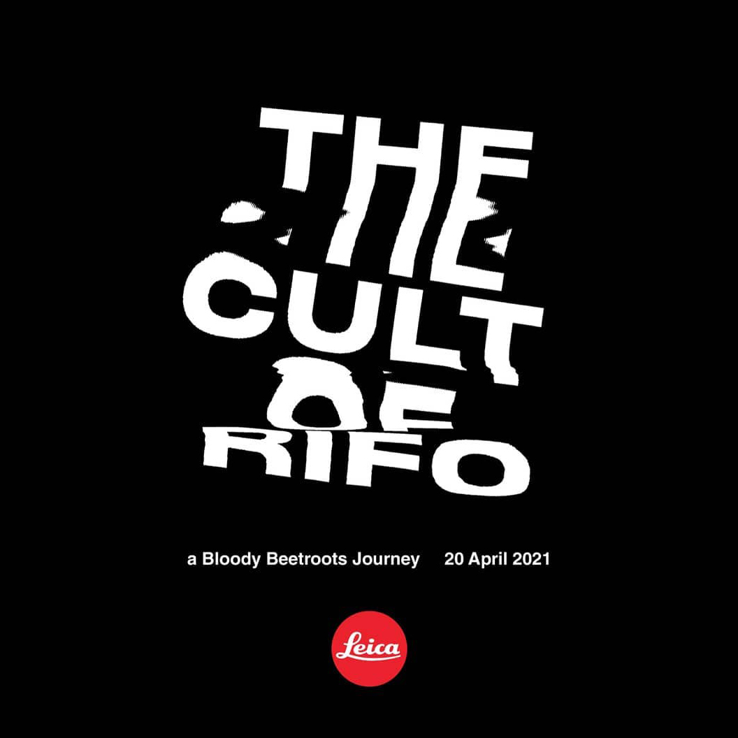 the-cult-of-rifo-a-bloody-beetroots-journey-leica-rockon